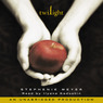 Twilight: The Twilight Saga, Book 1 (Unabridged)