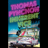 Inherent Vice (Unabridged)