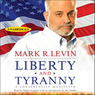 Liberty and Tyranny: A Conservative Manifesto (Unabridged)
