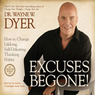 Excuses Begone!: How to Change Lifelong, Self-Defeating Thinking Habits (Unabridged)