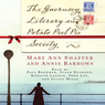 The Guernsey Literary and Potato Peel Pie Society (Unabridged)