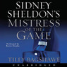 Sidney Sheldon's Mistress of the Game (Unabridged)