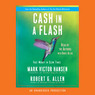 Cash in a Flash: Fast Money in Slow Times (Unabridged)