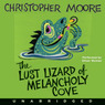 The Lust Lizard of Melancholy Cove (Unabridged)