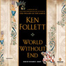 World Without End (Unabridged)