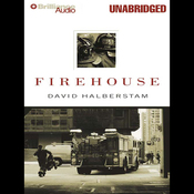 Firehouse-unabridged