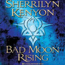 Bad Moon Rising: Dark-Hunter, Book 13 (Unabridged)