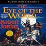 The Eye of the World: Book One of The Wheel of Time (Unabridged)