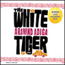 The White Tiger: A Novel (Unabridged)