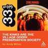 The Kinks' The Kinks Are the Village Green Preservation Society (33 1/3 Series) (Unabridged)