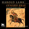 Genghis Khan: Emperor of All Men (Unabridged)