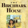 The Birchbark House (Unabridged)