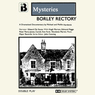 The Hauntings at Borley Rectory (Dramatised)