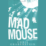 Mad Mouse (Unabridged)