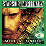 Starship: Mercenary (Unabridged)