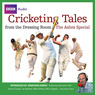 Cricketing Tales from The Dressing Room: The Ashes Special (Unabridged)
