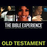 Inspired By...The Bible Experience: Old Testament (Unabridged)