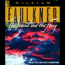 The Sound and the Fury (Unabridged)