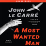 A Most Wanted Man (Unabridged)