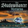 The Shadowmancer Returns (Unabridged)