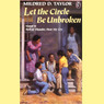 Let the Circle Be Unbroken (Unabridged)