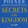 Secrets of the Kingdom: The Inside Story of the Saudi-U.S. Connection (Unabridged)