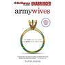Army Wives: The Unwritten Code of Military Marriage (Unabridged)