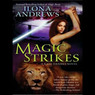 Magic Strikes: Kate Daniels, Book 3 (Unabridged)