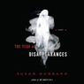 The Year of Disappearances: A Novel (Unabridged)