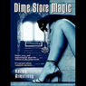 Dime Store Magic: Women of the Otherworld, Book 3 (Unabridged)
