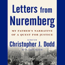 Letters from Nuremberg: My Father's Narrative of a Quest for Justice (Unabridged)