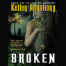 Broken: Women of the Otherworld, Book 6 (Unabridged)