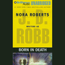 Born in Death: In Death, Book 23 (Unabridged)