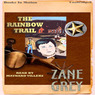 The Rainbow Trail (Unabridged)