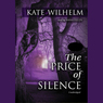 The Price of Silence (Unabridged)