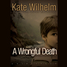 A Wrongful Death: A Barbara Holloway Novel (Unabridged)
