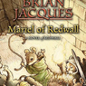 Mariel of Redwall: Redwall, Book 4 (Unabridged)