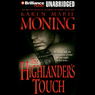The Highlander's Touch: Highlander, Book 3 (Unabridged)