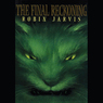The Final Reckoning: The Deptford Mice Trilogy, Book 3 (Unabridged)