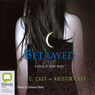 Betrayed: House of Night Series, Book 2 (Unabridged)
