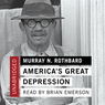 America's Great Depression (Unabridged)