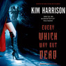 Every Which Way but Dead (Unabridged)