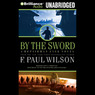 By the Sword: Repairman Jack #12 (Unabridged)