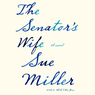 The Senator's Wife (Unabridged)