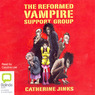 The Reformed Vampire Support Group (Unabridged)