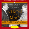 Nixon and Mao: The Week That Changed the World (Unabridged)