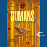 Humans: The Neanderthal Parallax, Book 2 (Unabridged)