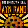 Capitalism: The Unknown Ideal (Unabridged)