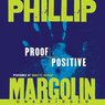 Proof Positive (Unabridged)