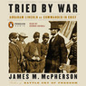 Tried by War (Unabridged)